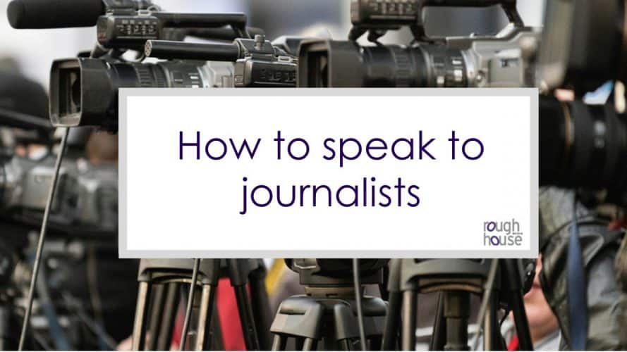 How to speak to journalists image
