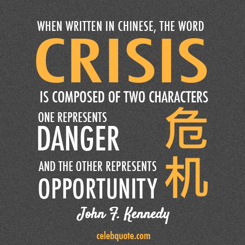 John F Kennedy quotation on crisis communications
